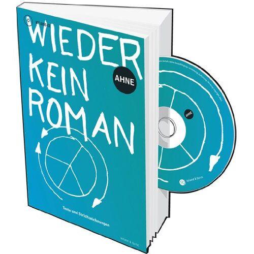 Ahne - Wieder kein Roman: Texte und Strichzeichnungen - Preis vom 06.05.2021 04:54:26 h
