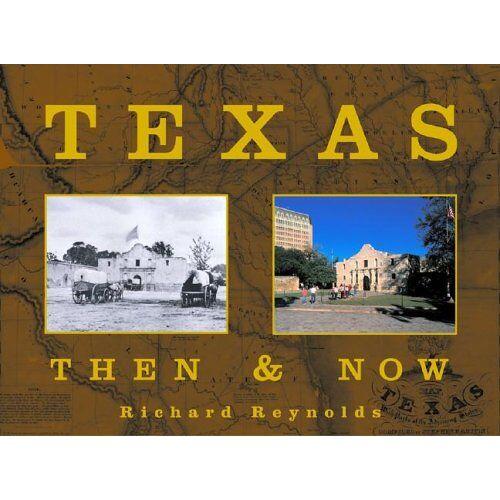 - Texas (Then & Now (Westcliffe)) - Preis vom 25.02.2021 06:08:03 h