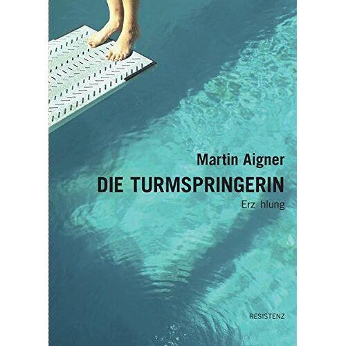 Martin Aigner - DIE TURMSPRINGERIN - Preis vom 05.09.2020 04:49:05 h