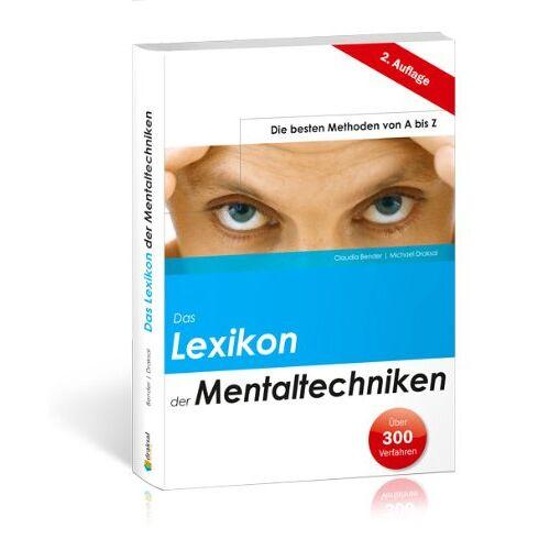 Michael Draksal - Das Lexikon der Mentaltechniken: Die besten Methoden von A bis Z - Preis vom 07.04.2020 04:55:49 h