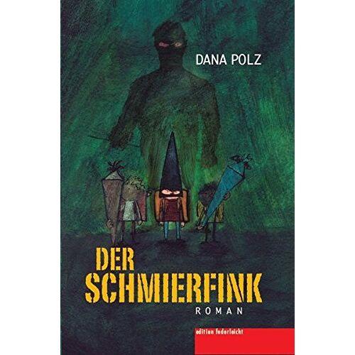 Dana Polz - Der Schmierfink - Preis vom 16.04.2021 04:54:32 h
