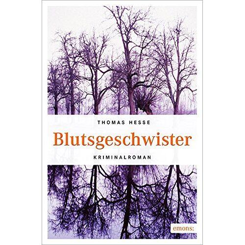Thomas Hesse - Blutsgeschwister - Preis vom 24.02.2021 06:00:20 h