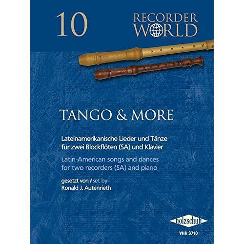 Ronald J. Autenrieth - Recorder Wold: Tango & More, für Blockflöte - Preis vom 20.10.2020 04:55:35 h