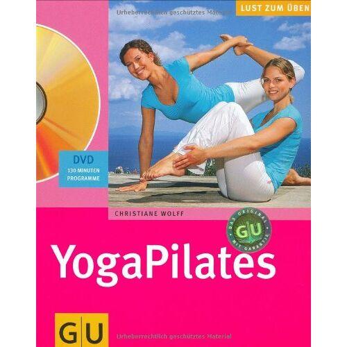 Christiane Wolff - YogaPilates (mit DVD) (GU Multimedia) - Preis vom 28.03.2020 05:56:53 h