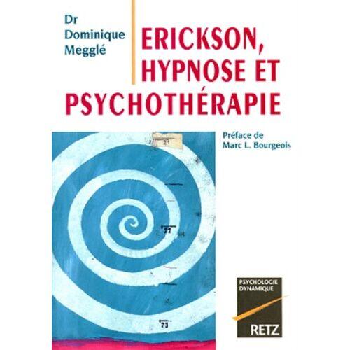 d. Meggle - Erickson hypnose et psychothérapie hypnose et psychothérapie (Psychologie) - Preis vom 25.02.2021 06:08:03 h