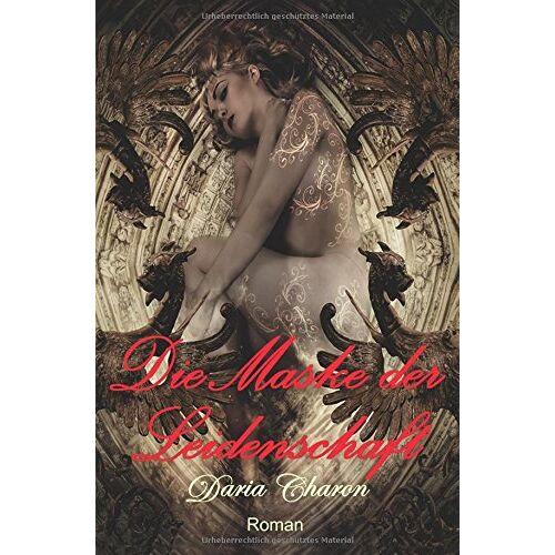 Daria Charon - Die Maske der Leidenschaft - Preis vom 24.02.2021 06:00:20 h