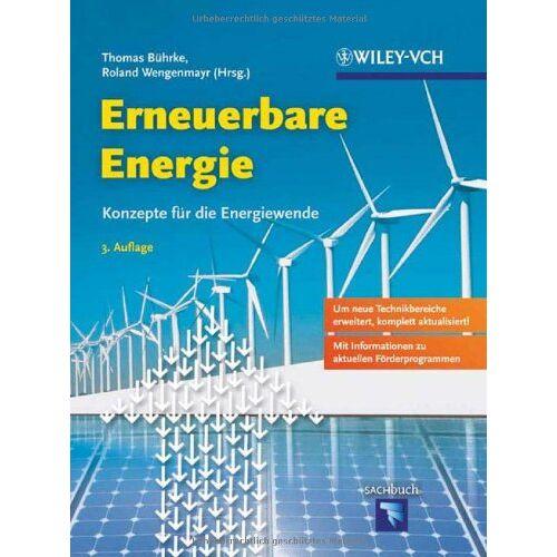 Thomas Bührke - Erneuerbare Energie: Konzepte für die Energiewende - Preis vom 13.04.2021 04:49:48 h