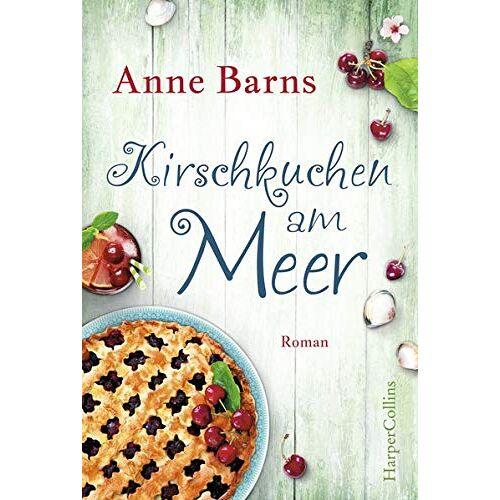 Anne Barns - Kirschkuchen am Meer - Preis vom 14.04.2021 04:53:30 h