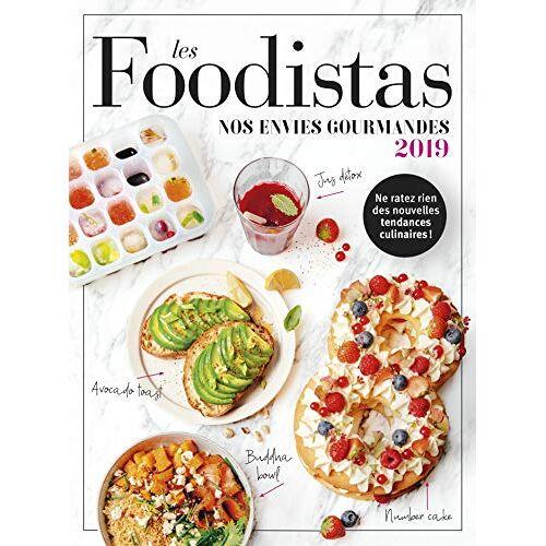 Collectif - Les foodistas : Nos envies gourmandes - Preis vom 09.04.2021 04:50:04 h