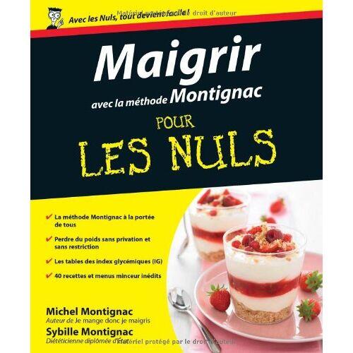 Michel Montignac - Maigrir avec la méthode Montignac - Preis vom 04.09.2020 04:54:27 h