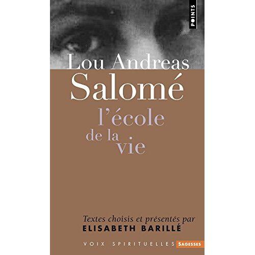 Lou Andreas-Salom - Lou Andreas-Salom'. L''Cole de La Vie - Preis vom 31.03.2020 04:56:10 h