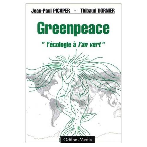 Picader J-P/Dornier - Greenpeace écologie l'an vert - Preis vom 16.04.2021 04:54:32 h