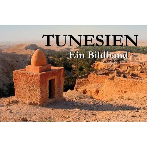 Simon Müller - Tunesien - Ein Bildband - Preis vom 31.03.2020 04:56:10 h