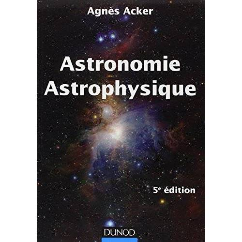 Agnès Acker - Astronomie Astrophysique - Preis vom 13.05.2021 04:51:36 h