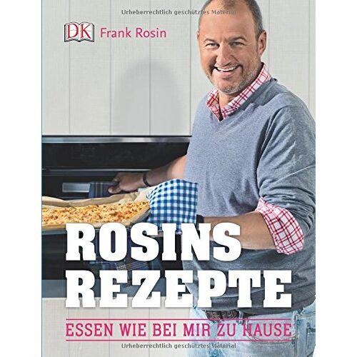 Frank Rosin - Rosins Rezepte: Essen wie bei mir zu Hause - Preis vom 28.02.2021 06:03:40 h
