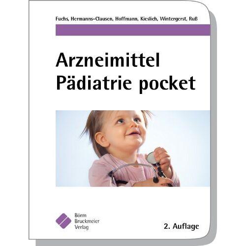 Alexandra Fuchs - Arzneimittel Pädiatrie pocket - Preis vom 14.05.2021 04:51:20 h