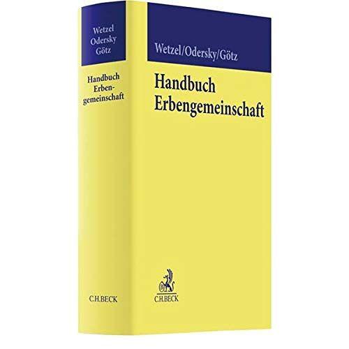 Hans-Peter Wetzel - Handbuch Erbengemeinschaft - Preis vom 21.10.2020 04:49:09 h