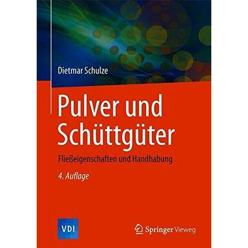 Dietmar Schulze - Pulver und Schüttgüter: Fließeigenschaften und Handhabung (VDI-Buch) - Preis vom 06.05.2021 04:54:26 h