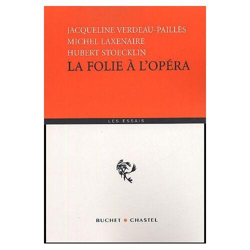 Michel Laxenaire - La folie à l'opéra - Preis vom 13.01.2021 05:57:33 h