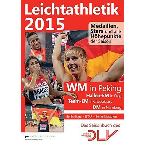 Deutscher Leichtathletik-Verband - Leichtathletik 2015: Medaillen, Stars und alle Höhepunkte der Saison - Preis vom 13.05.2021 04:51:36 h