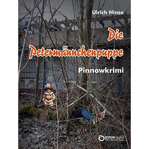 Ulrich Hinse - Die Petermännchenpuppe: Pinnowkrimi - Preis vom 19.01.2021 06:03:31 h