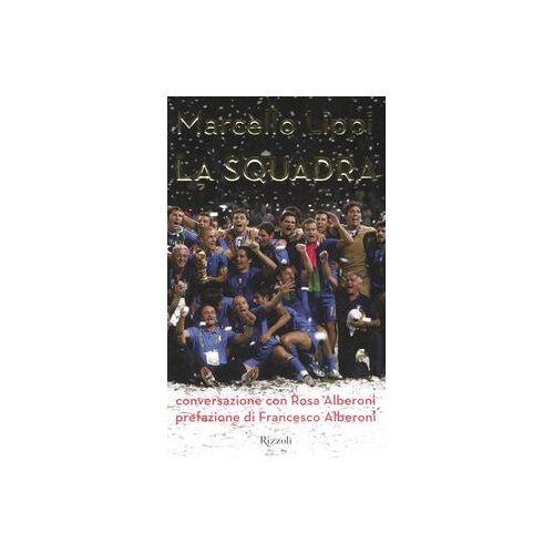 Rosa Alberoni - La squadra. Conversazione con Rosa Alberoni - Preis vom 20.10.2020 04:55:35 h