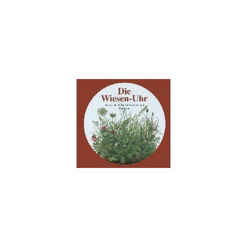Irmgard Lucht - Die Wiesen-Uhr. Das Jahr der Wiese - Preis vom 21.10.2020 04:49:09 h