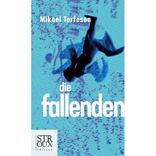 Mikael Torfason - Die Fallenden - Preis vom 12.04.2021 04:50:28 h