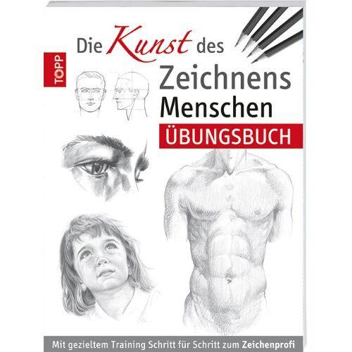 - Die Kunst des Zeichnens - Menschen  Übungsbuch: Mit gezieltem Training Schritt für Schritt zum Zeichenprofi - Preis vom 05.04.2020 05:00:47 h