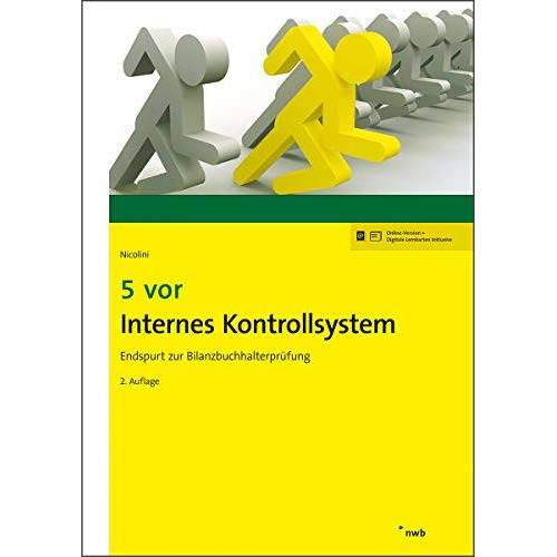 Nicolini, Hans J. - 5 vor Internes Kontrollsystem: Endspurt zur Bilanzbuchhalterprüfung (NWB Bilanzbuchhalter) - Preis vom 25.02.2021 06:08:03 h