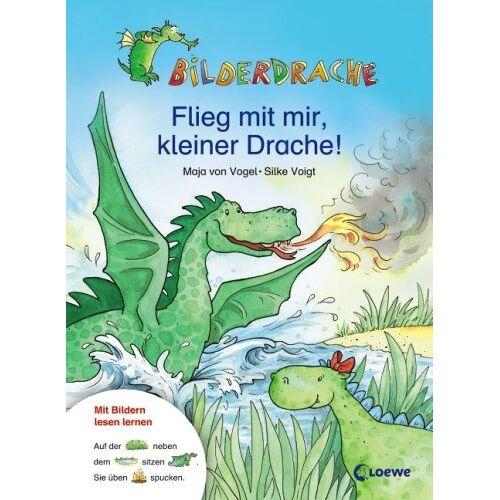 Maja von Vogel - Bilderdrache. Flieg mit mir, kleiner Drache! - Preis vom 05.09.2020 04:49:05 h