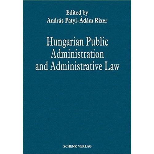 András Patyi - Hungarian Public Administration and Administrative Law - Preis vom 22.04.2021 04:50:21 h