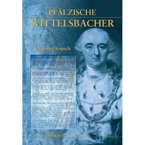 Eleonore Kopsch - Pfälzische Wittelsbacher - Preis vom 20.10.2020 04:55:35 h