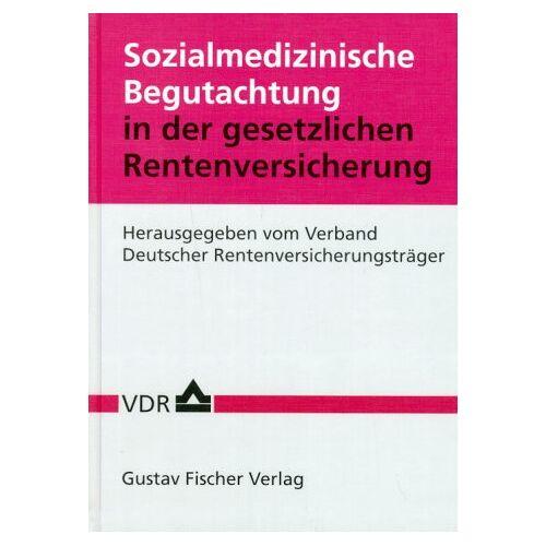Verband Dtsch. Rentenversicherungsträger - Sozialmedizinische Begutachtung für die gesetzliche Rentenversicherung - Preis vom 26.02.2021 06:01:53 h