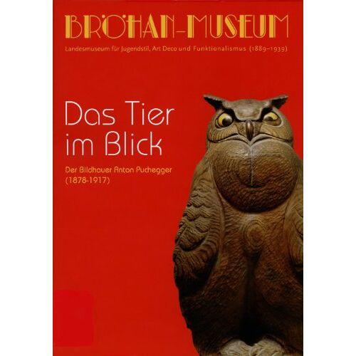 - Das Tier im Blick: Der Bildhauer Anton Puchegger (1878-1917) - Preis vom 16.05.2021 04:43:40 h