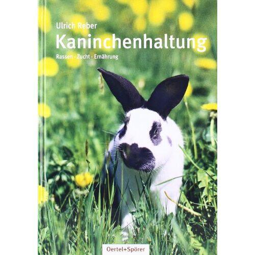 Ulrich Reber - Kaninchenhaltung - Preis vom 09.05.2021 04:52:39 h