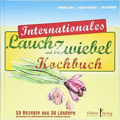 Henning Lühr - Internationales Lauch- und Zwiebelkochbuch - Preis vom 16.04.2021 04:54:32 h