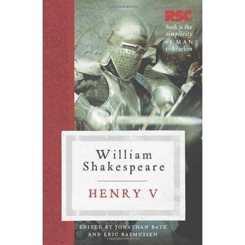 William Shakespeare - Henry V (The RSC Shakespeare) - Preis vom 05.09.2020 04:49:05 h