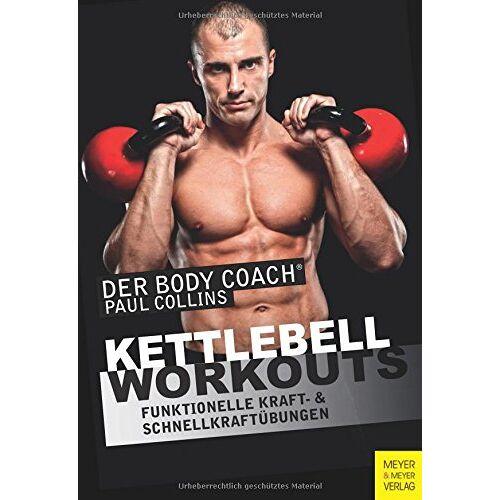 Paul Collins - Kettlebell-Workouts: Funktionelle Kraft- und Schnellkraftübungen - Preis vom 12.05.2021 04:50:50 h