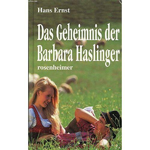 Hans Ernst - Das Geheimnis der Barbara Haslinger - Preis vom 13.05.2021 04:51:36 h