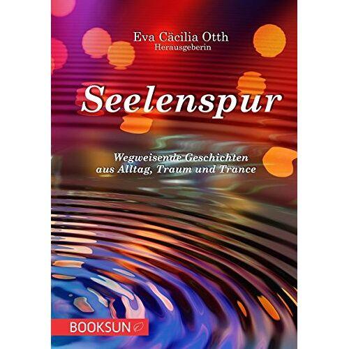 Herausgeberin Eva Otth - Seelenspur - Preis vom 06.05.2021 04:54:26 h
