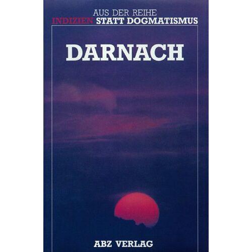 Beatrice Brunner - Darnach: 13 Erfahrungsberichte aus dem Jenseits - Preis vom 20.10.2020 04:55:35 h