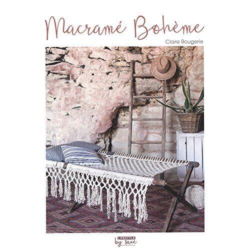 Claire Rougerie - Macramé bohème - Preis vom 20.10.2020 04:55:35 h