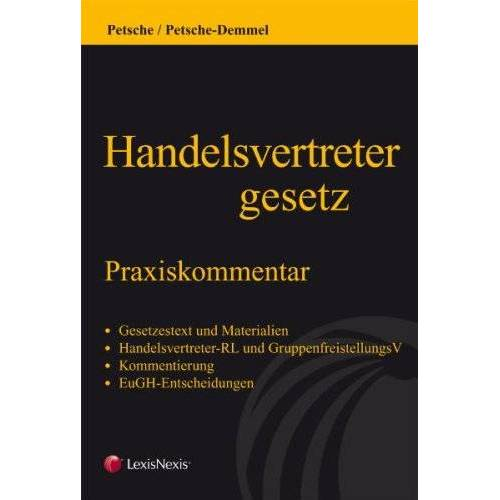 Alexander Petsche - Handelsvertretergesetz: Praxiskommentar - Preis vom 15.04.2021 04:51:42 h