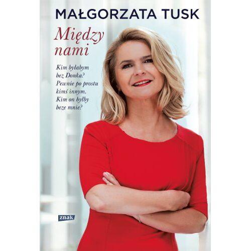 Malgorzata Tusk - Miedzy nami - Preis vom 24.01.2021 06:07:55 h