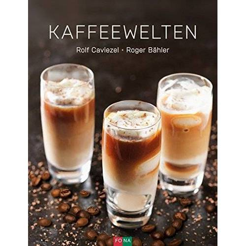 Rolf Caviezel - Kaffeewelten - Preis vom 14.05.2021 04:51:20 h