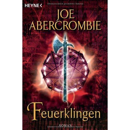 Joe Abercrombie - Feuerklingen: Roman - Preis vom 14.12.2019 05:57:26 h