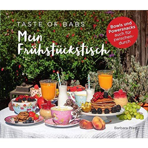 Prast - Mein Frühstückstisch: Bowls und Powersnacks auch für zwischendurch - Preis vom 13.04.2021 04:49:48 h