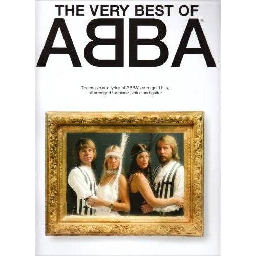 - The Very Best of ABBA: The music and lyrics of ABBA's pure gold hits all arranged for piano, voice and guitar - Preis vom 26.02.2021 06:01:53 h