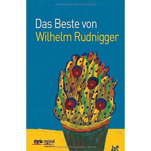 Wilhelm Rudnigger - Das Beste von Wilhelm Rudnigger - Preis vom 28.02.2021 06:03:40 h